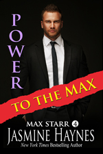 Power to the Max -- Jasmine Haynes